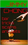 bar tricks scams and bets: win free drinks with this short bar trick handbook (English Edition)
