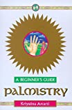 Palmistry - A Beginner's Guide