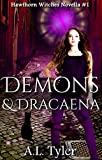Demons & Dracaena (Hawthorn Witches Book 1) (English Edition)