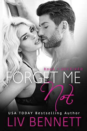 Forget Me Not 1: DECEIVED