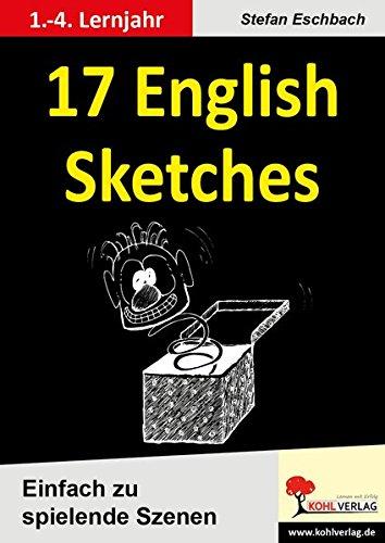 17 English Sketches: Einfach zu spielende Szenen