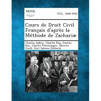 Cours de Droit Civil Francais D'Apres La Methode de Zachariae, Volume I