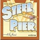 Steel Pier (1997 Original Broadway Cast) Cast Recording edition (1997) Audio CD