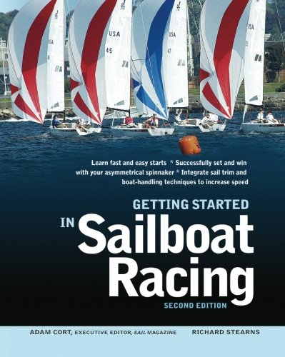 Getting Started in Sailboat Racing, 2nd Edition (International Marine-RMP)