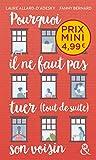 Pourquoi il ne faut pas tuer (tout de suite) son voisin - , un roman feel-good du printemps à découvrir à prix mini !