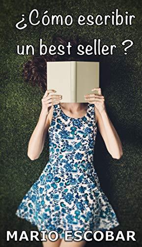Cómo escribir un best seller?: Una clase magistral sobre el oficio ...