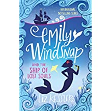 Emily Windsnap and the Ship of Lost Souls: Book 6 (English Edition)