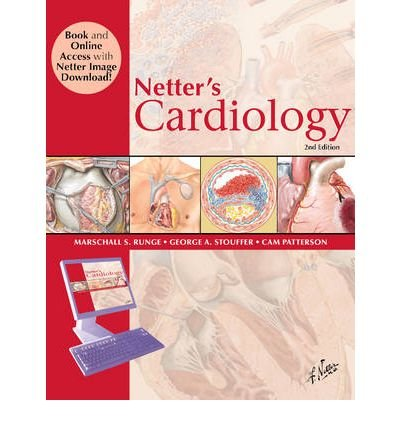 [(Netter's Cardiology)] [Author: Marschall S. Runge] published on (August, 2010)
