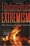 The Fundamentals of Extremism: The Christian Right in America by Kimberly Blaker (2003-09-01) bei Amazon kaufen