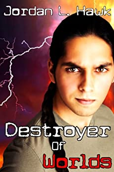 Destroyer of Worlds (SPECTR Book 5) (English Edition) von [Hawk, Jordan L.]