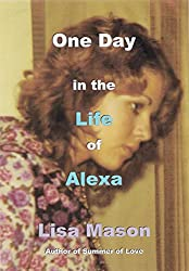 One Day in the Life of Alexa (English Edition)