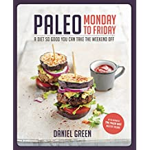 Paleo Monday to Friday (English Edition)