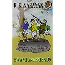 Swami and Friends by Narayan (2008-12-01)