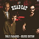 The Head Cat: Fool's Paradise - Deluxe Edition (Audio CD)