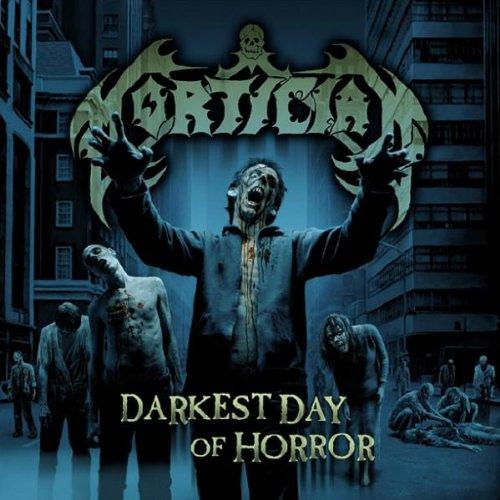 Mortician: Darkest Day of Horror (Audio CD)