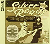 Boogie! Presents Silver Roads: Australian Country-Rock & Singer Songwriters Of The 70's