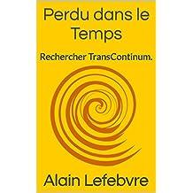 Perdu dans le Temps: Rechercher TransContinum.