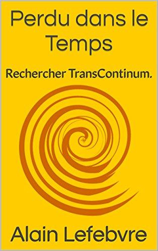 Couverture du livre Perdu dans le Temps: Rechercher TransContinum.