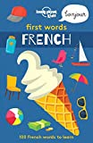 Lonely Planet First Words French (Lonely Planet Kids)