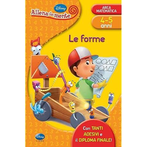 LE FORME (4-5 ANNI)