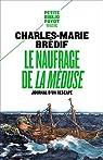 Le Naufrage de « La Méduse »: Journal d'un naufragé par Brédif