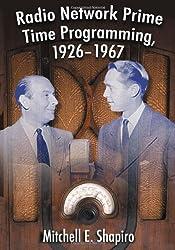 Radio Network Prime Time Programming, 1926-1967