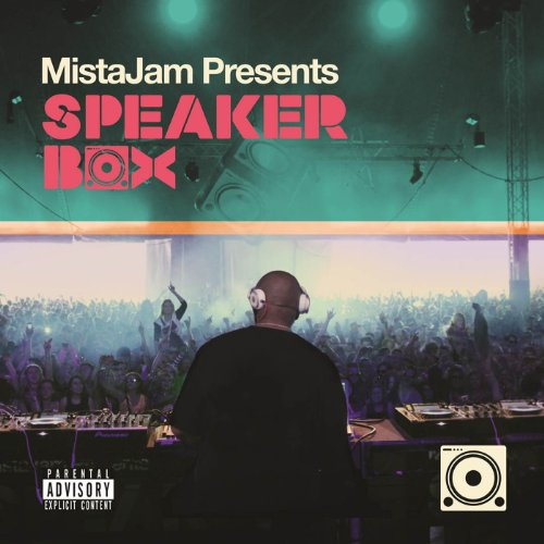 MistaJam Presents Speakerbox [...