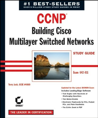 CCNP: Exam 642-811: Building Cisco Multilayer Switched Networks Study Guide (CCNP study guides) por Terry Jack
