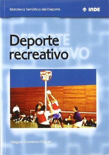 Deporte recreativo (Biblioteca Temática del Deporte) por Oleguer Camerino Foguet