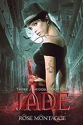 Jade (Three J'amigos Book 1)