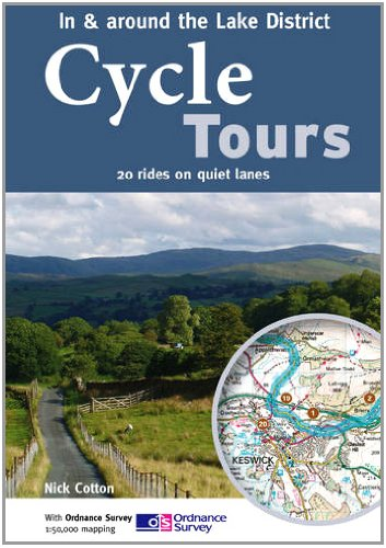 Cycle Tours in & Around the Lake District: 20 Rides on Quiet Lanes (Cycle Tours S.) por Nick Cotton