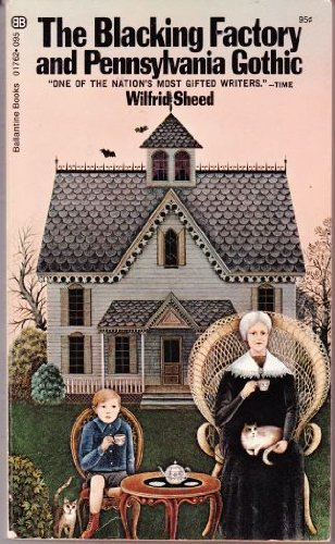 book cover of The Blacking Factory and Pennsylvania Gothic