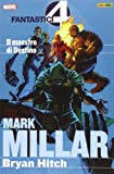 Il maestro di Destino. Fantastici quattro. Mark Millar collection: 2
