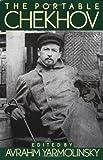 The Portable Chekhov (Penguin Classics) by Chekhov, Anton Pavlovich (July 27, 1978) Paperback