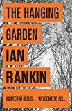 The Hanging Garden (Inspector Rebus Book 9)