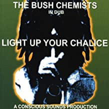 In Dub-Light Up Your Chalice