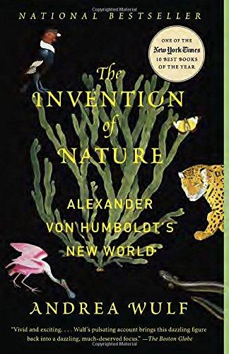 the-invention-of-nature-alexander-von-humboldts-new-world