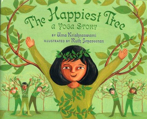 Happiest Tree, The : A Yoga Story por Uma Krishnaswami