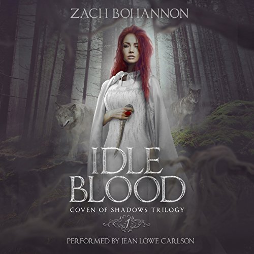 Idle Blood: Coven of Shadows Trilogy, Book 1