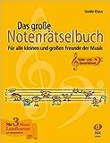 Das große Notenrätselbuch: Für alle kleinen und großen Freunde der Musik (Ausgabe Violin- und Bassschlüssel) - Guido Klaus