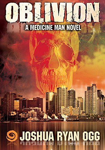 MEDICINE MAN: OBLIVION: A Supernatural Psychological ...