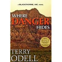 Where Danger Hides (Blackthorne, Inc Book 2) (English Edition)