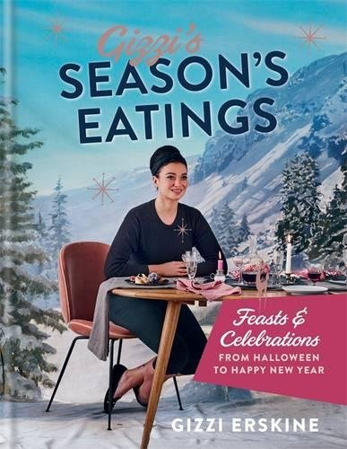 Gizzi's Season's Eatings: Feasts & Celebrations from Halloween to Happy New Year (Hardcover)