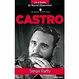 Castro (Nouvel Observateur, Les geants du XX ème siècle t. 9) (French Edition)