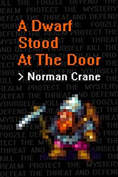 A Dwarf Stood At The Door by [Crane, Norman]