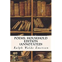 Poems: Household Edition (annotated) (English Edition)