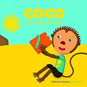 """Afficher """"Coco en vacances"""""""