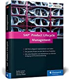 SAP Product Lifecycle Management: Produktentwicklung in der Diskreten Industrie mit SAP PLM (SAP PRESS)