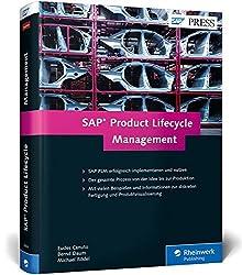 SAP Product Lifecycle Management: Produktentwicklung in der Diskreten Industrie mit SAP PLM (SAP PRESS)