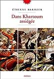 Dans Khartoum assiégée (Littérature française)